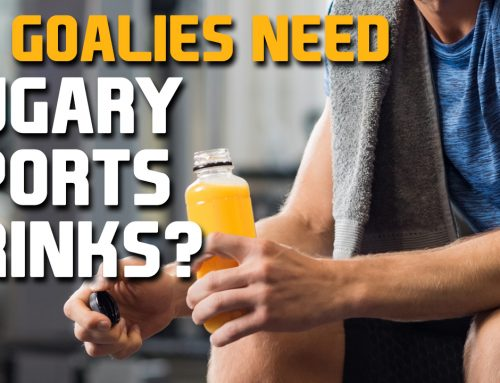 Do goalies need sugary sport drinks during games or practice?